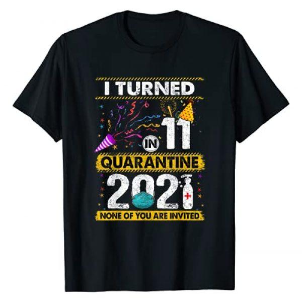 2021 Quarantine Birthday SHIRTS CC Graphic Tshirt 1 I Turned 11 In Quarantine 2021 11 years old 11th Birthday T-Shirt