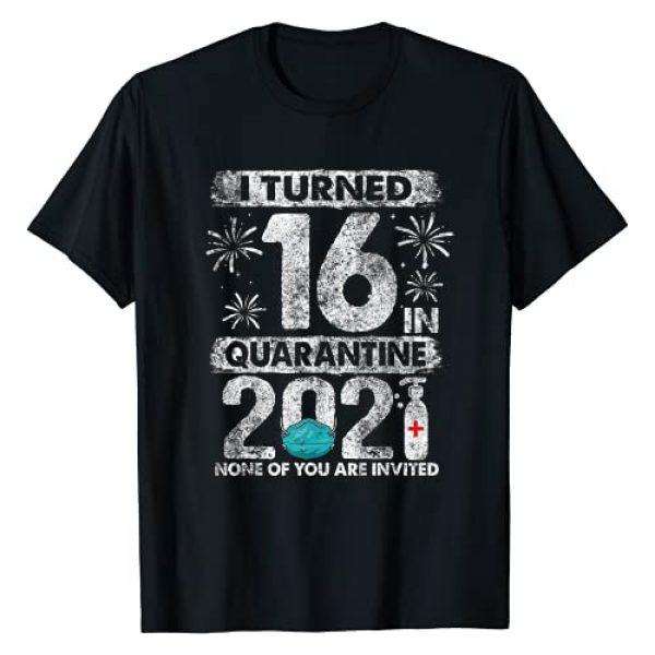 Quarantine 2021 Birthday Shirts Gifts Graphic Tshirt 1 I Turned 16 In Quarantine 2021 16 years old 16th Birthday T-Shirt