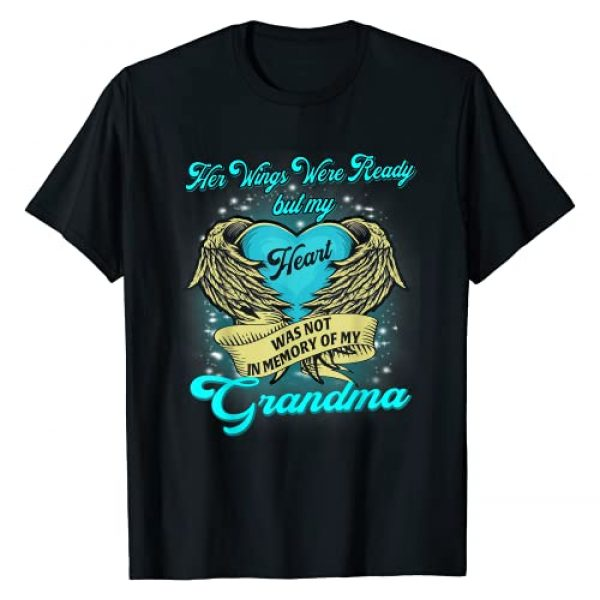 I Miss My Grandma Guardian Angel In Heaven Shirt Graphic Tshirt 1 Her Wings Were Ready but my Heart was not Memory my Grandma T-Shirt