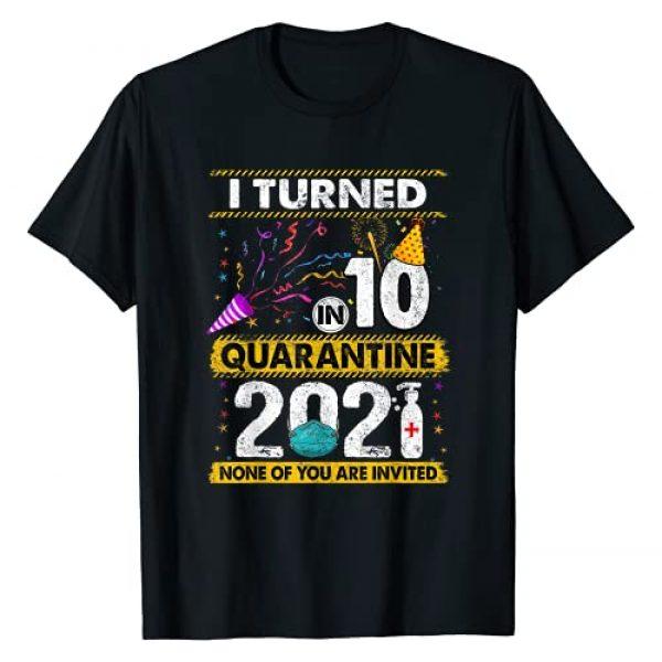 2021 Quarantine Birthday SHIRTS CC Graphic Tshirt 1 I Turned 10 In Quarantine 2021 10 years old 10th Birthday T-Shirt
