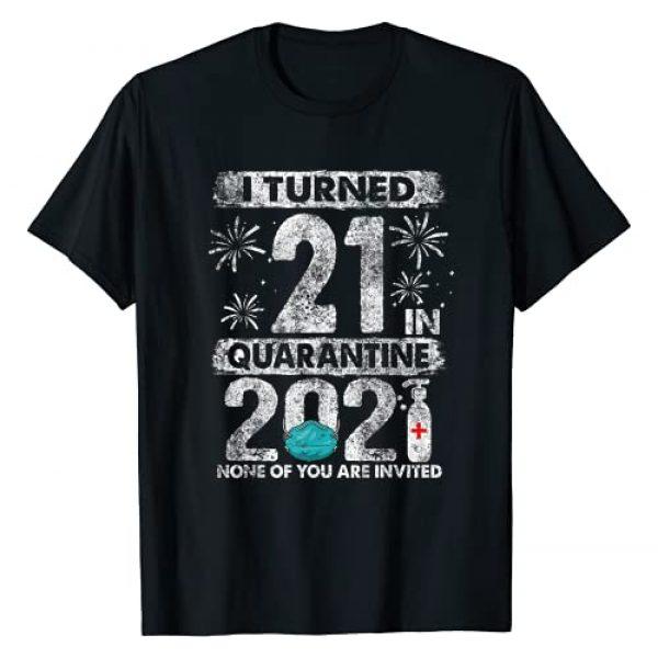 Quarantine 2021 Birthday Shirts Gifts Graphic Tshirt 1 I Turned 21 In Quarantine 2021 21 years old 21st Birthday T-Shirt