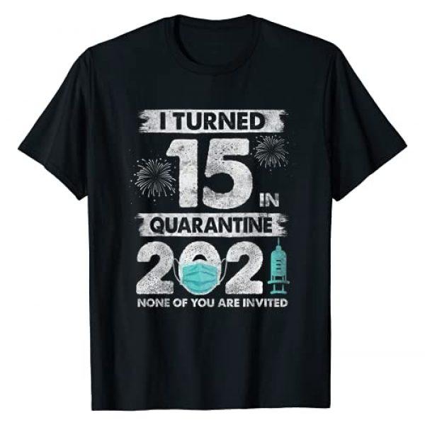 Quarantine 2021 Birthday Gifts Graphic Tshirt 1 I Turned 15 In Quarantine 2021 15 Year Old 15th Birthday T-Shirt