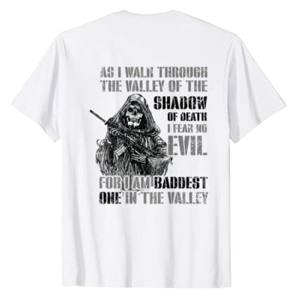 Funny Warrior Gift Graphic Tshirt 1 Warrior Skull I Am Baddest One In The Valley T-Shirt