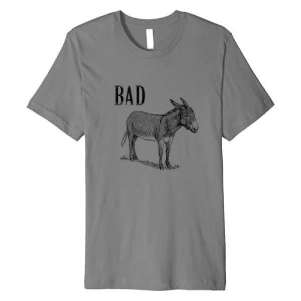 Tees4ME Graphic Tshirt 1 Funny Sarcastic Sayings Badass shirt. Bad donkey(ass)