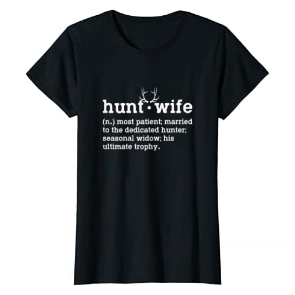 Funny Hunter's Wife Definition Sarcasm Graphic Tshirt 1 Womens Hunt Wife Most Patient Married To The Dedicated Hunter Funny T-Shirt