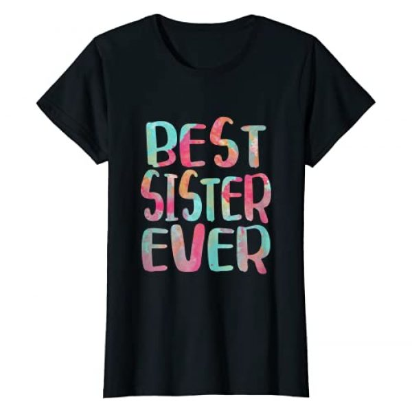 Best Sister Ever Shirts Graphic Tshirt 1 Best Sister Ever T-Shirt Mother's Day Gift Shirt T-Shirt