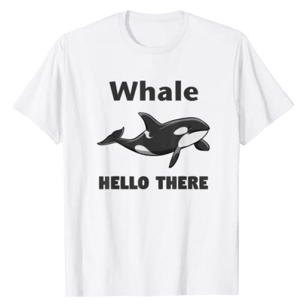 Killer Whale Whale Hello There Shirt Gifts Graphic Tshirt 1 Whale Hello There Killer Whale T-Shirt Funny Orca Lover Tee