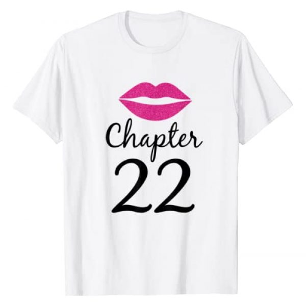 22 Years Old 22nd Birthday Gift Outfits Co. Graphic Tshirt 1 Women 22nd Birthday Gift Chapter 22 Years Old 22th Bday T-Shirt