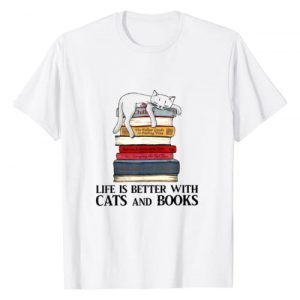 Life Is Better with Cats And Books - Cat Book Graphic Tshirt 1 T Shirt Life Is Better with Cats And Books Tshirt