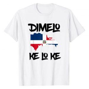 Dimelo Ke Lo Ke Shirt Tee Graphic Tshirt 1 Dimelo Ke Lo Ke Dominican Republic shirt for men woman kids T-Shirt