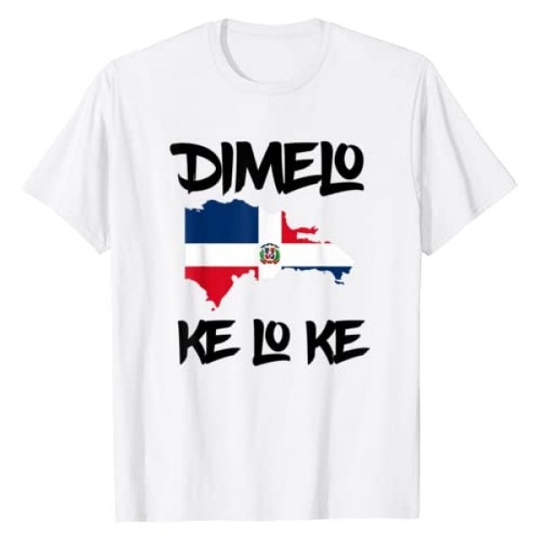 Dimelo Ke Lo Ke Shirt Tee Graphic Tshirt 1 Dimelo Ke Lo Ke Dominican Republic shirt for men woman kids T-Shirt