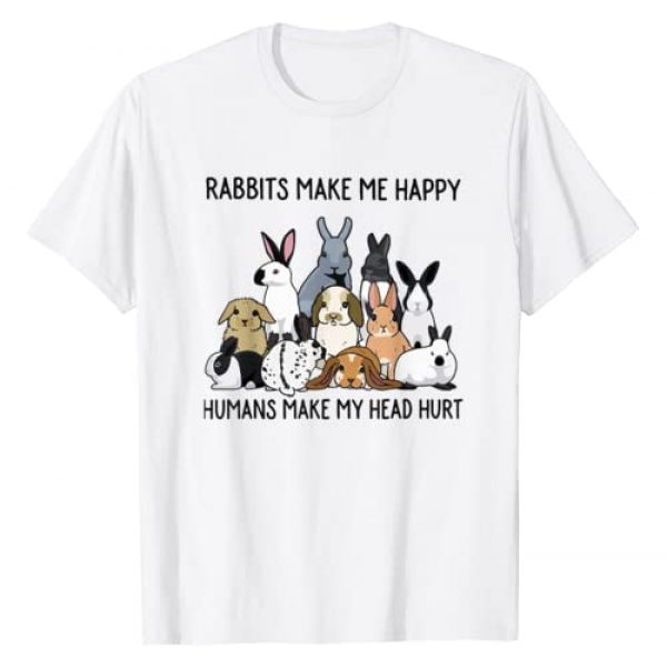 Funny Rabbits T-Shirt Gift Graphic Tshirt 1 Rabbits Make Me Happy Humans Make My Head Hurt T-shirt