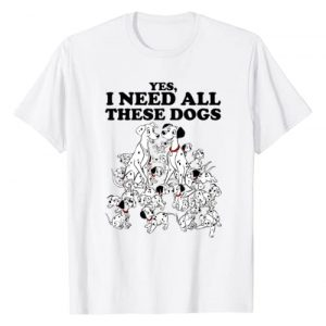 Disney Graphic Tshirt 1 101 Dalmatians Yes I Need All These Dogs T-Shirt