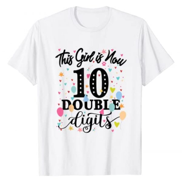 Awesome birthday gifts 10 Yrs Old by Timp Graphic Tshirt 1 10th Birthday Gifts Shirt This Girl Is Now 10 Double Digits T-Shirt