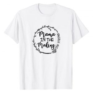 Making IVF Strong Transfer Day Gift For IVF Mom Graphic Tshirt 1 Mama In The Making IVF Strong Transfer Day Gift For IVF Mom T-Shirt