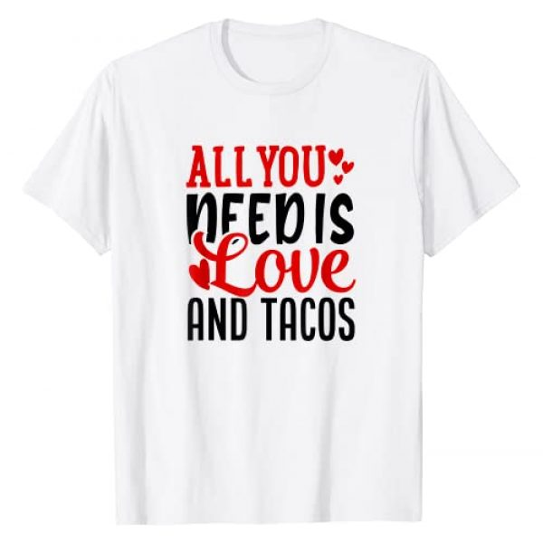 JLE Valentine Designs Graphic Tshirt 1 Valentine's Day Funny All You Need Is Love And Tacos T-Shirt