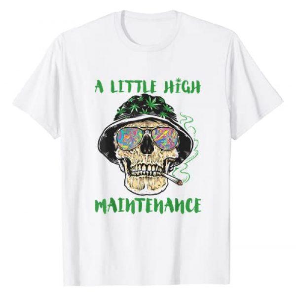 A Little High Maintenance Marijuana Lover Graphic Tshirt 1 Weed A Little High Maintenance Funny Marijuana Lover T-Shirt