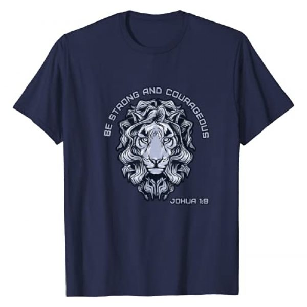 Be Strong and Courageous Tee Graphic Tshirt 1 Joshua 1:9 Religious Spiritual T-Shirt