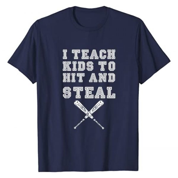 Baseball Coach Funny Gifts Graphic Tshirt 1 I Teach Kids to Hit and Steal - Baseball Coach Gift T-Shirt