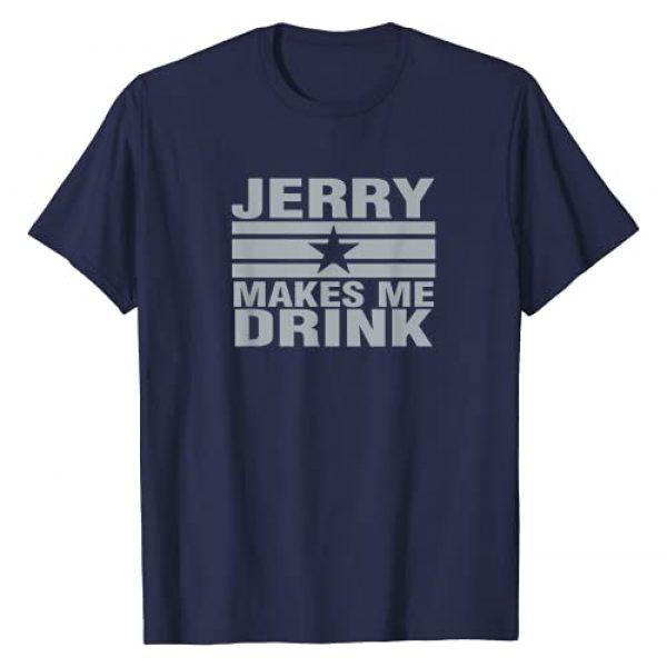 Dallas Enterprises Graphic Tshirt 1 Jerry Makes Me Drink T-Shirt