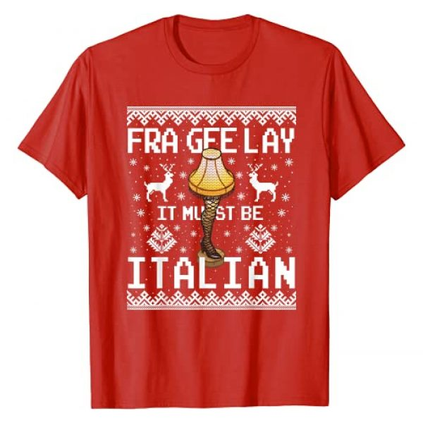 Christmas Leg Lamp Ugly Sweaters Graphic Tshirt 1 Christmas Leg Lamp FRAGEELAY It Must Be Italian Ugly Sweater T-Shirt