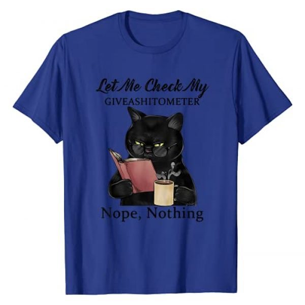 Let Me Check My Giveashitometer Funny Black Cat Graphic Tshirt 1 Let Me Check My Giveashitometer Nope Nothing Funny Black Cat T-Shirt
