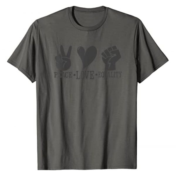 Black Lives Matter BLM Protest Apparel Graphic Tshirt 1 Peace Love Equality Black Lives Matter BLM Protest T-Shirt