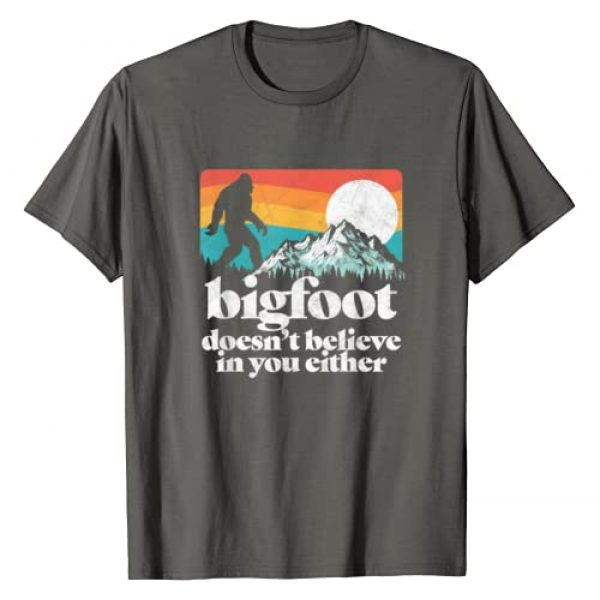 Bigfoot UFO Believer 2001 Tees Graphic Tshirt 1 Bigfoot Doesn't Believe in You Either Funny Sasquatch Shirt