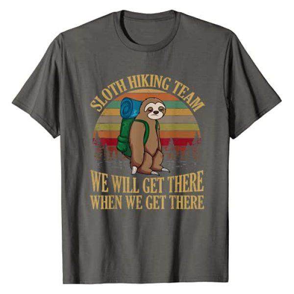 Sloth Hiking Team Shirt by T&T Graphic Tshirt 1 Sloth Hiking Team We Will Get There When We Get There Shirt T-Shirt