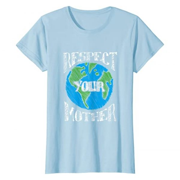 ALABRI Graphic Tshirt 1 Respect Mother Planet Earth Day Climate Change Cute Gift T-Shirt