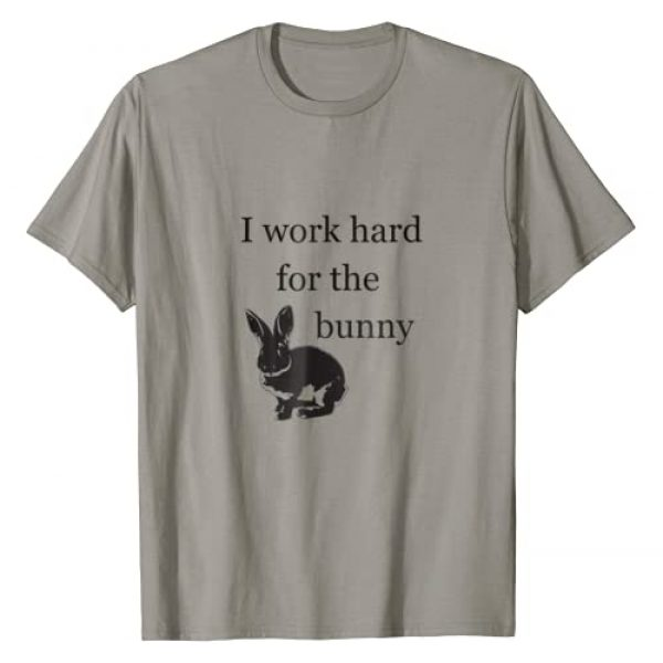 Funny Bunny Tees Graphic Tshirt 1 I Work Hard for the Bunny T Shirt - Funny Rabbit Tee