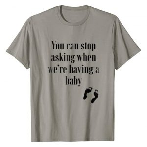 The Pregnancy Announcement Shirts Company Graphic Tshirt 1 You Can Stop Asking New Baby Mom Dad Announcement T Shirt