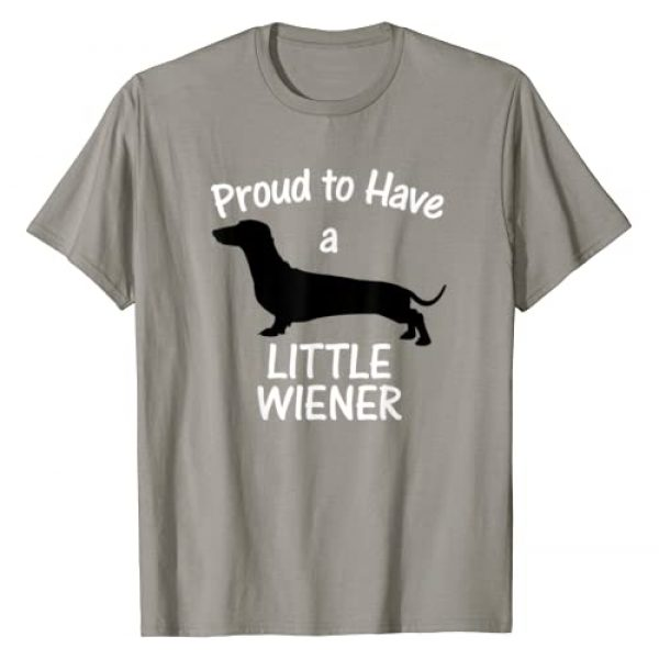 Weiner Dog T-Shirts Graphic Tshirt 1 Proud to Have a Little Wiener Dog Dachshund Funny T-Shirt