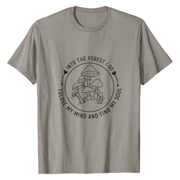Love Natural Love Mushroom Tees Graphic Tshirt 1 Into The Forest I Go To Mushroom Hunting T-Shirt