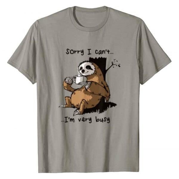 Lazy Sloth Apparels & Gifts Graphic Tshirt 1 Sloth Drinking Coffee Sorry I Can't I'm Very Busy Funny T-Shirt
