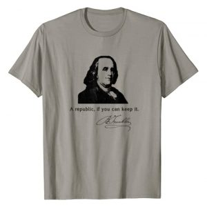 BENJAMIN FRANKLIN by Scarebaby Design Graphic Tshirt 1 Ben Franklin Quote a Republic If You Can Keep It T-Shirt