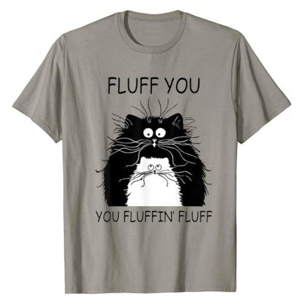 Fluff Off Cat Trending Tee Shirt For Cat Lover Graphic Tshirt 1 Cat Fluff You You Fluffin' Fluff Shirt Cat Kitten T-Shirt