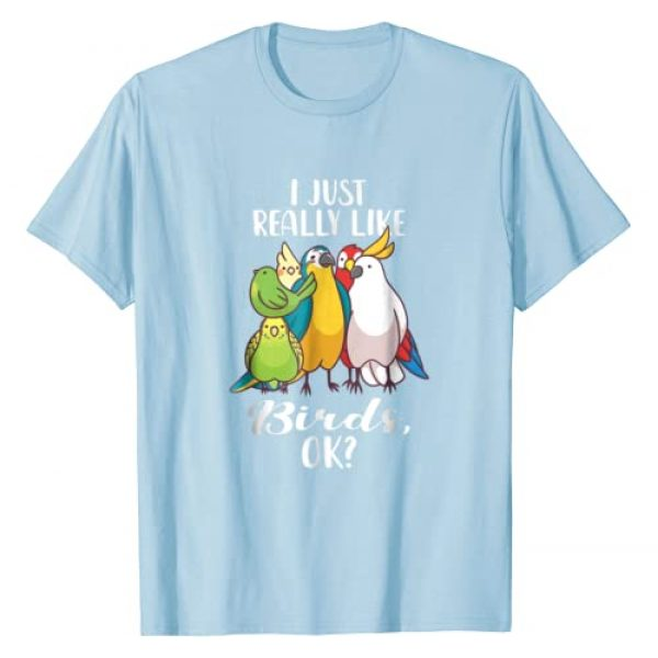Zookeeper Birds Gift Tees Graphic Tshirt 1 I Just Really Like Birds Parrot Cockatoo Budgerigar T Shirt